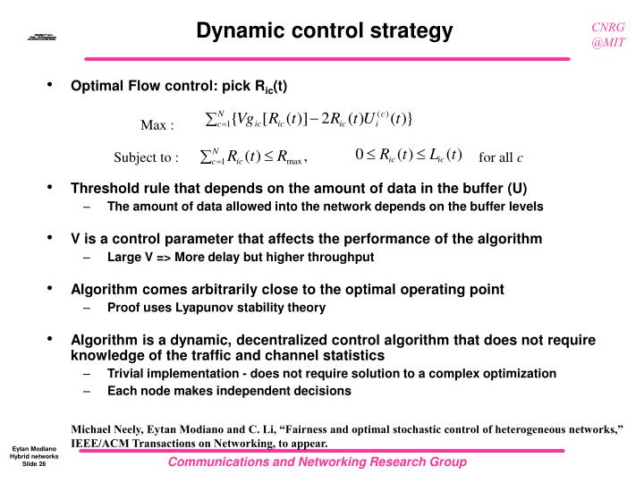 Dynamic control strategy