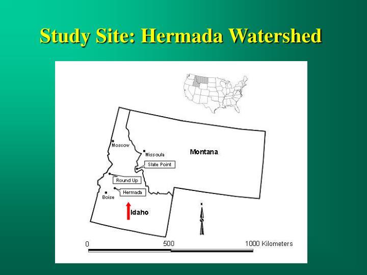 Study Site: Hermada Watershed