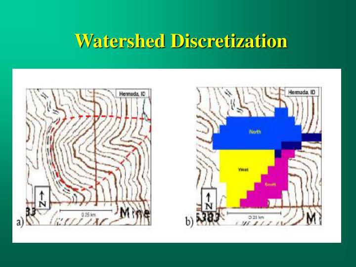 Watershed Discretization
