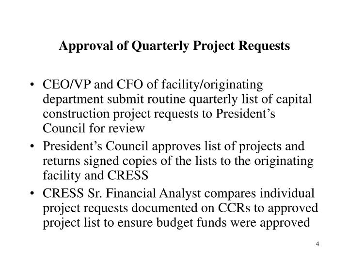 Approval of Quarterly Project Requests