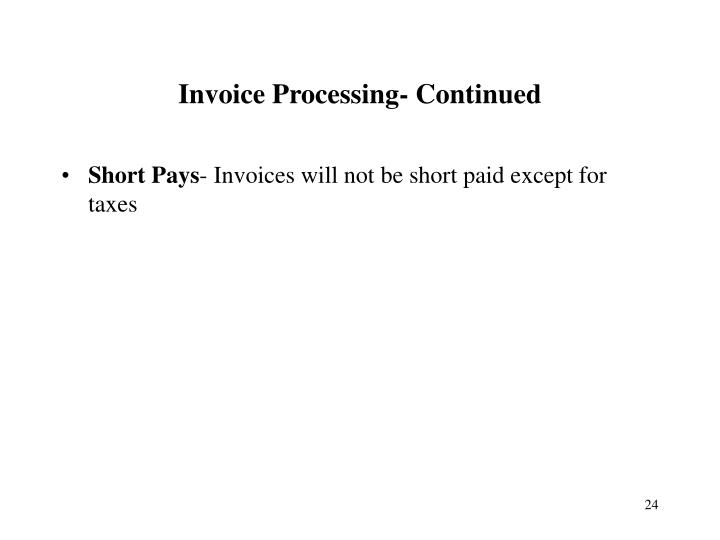 Invoice Processing- Continued