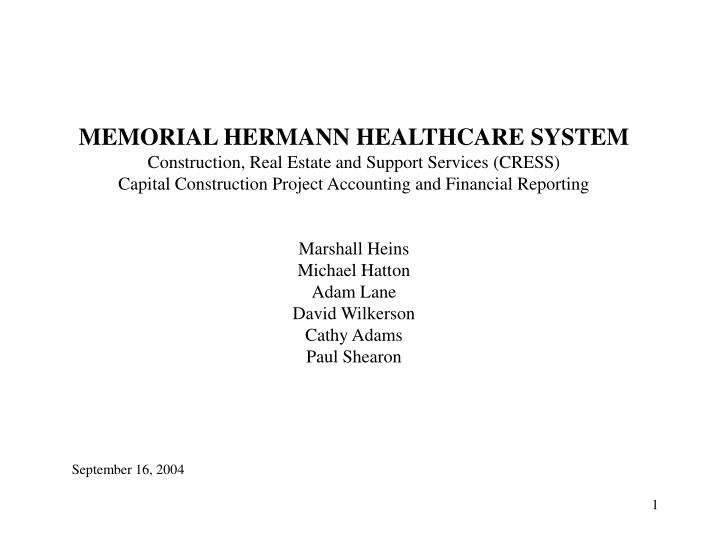 MEMORIAL HERMANN HEALTHCARE SYSTEM
