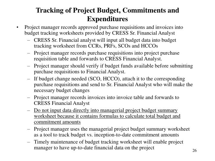 Tracking of Project Budget, Commitments and Expenditures