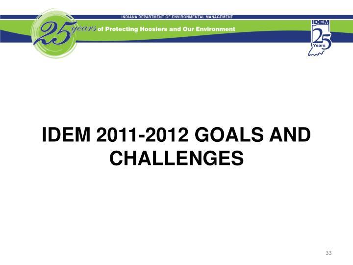IDEM 2011-2012 Goals and Challenges