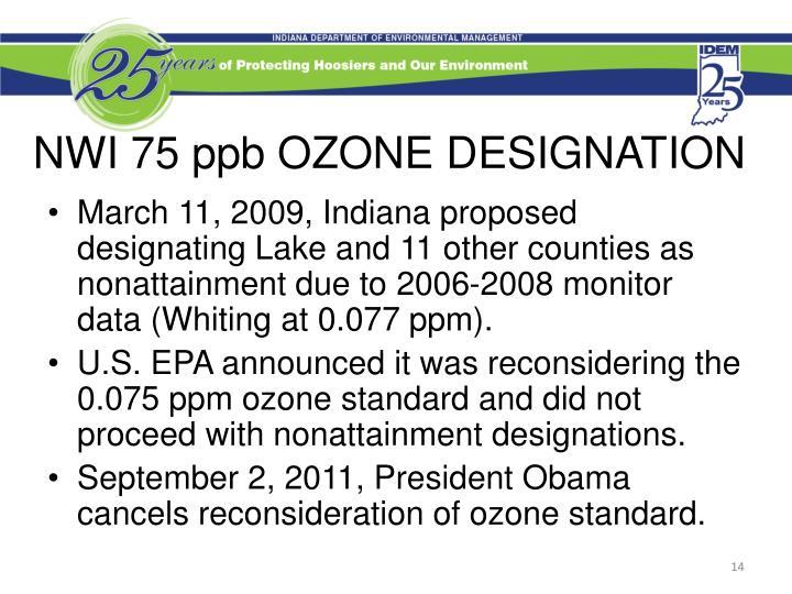 NWI 75 ppb OZONE DESIGNATION