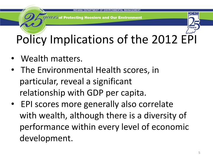 Policy Implications of the 2012 EPI