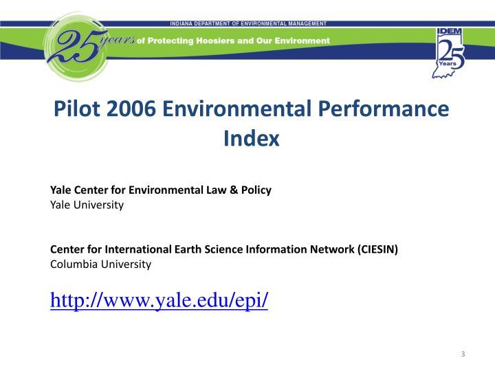 Pilot 2006 Environmental Performance Index