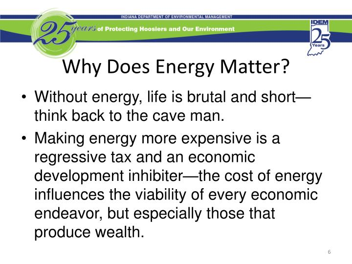 Why Does Energy Matter?