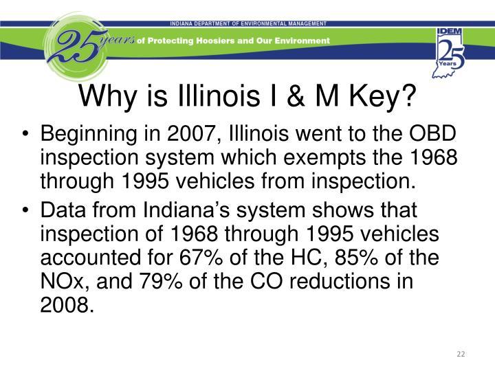 Why is Illinois I & M Key?