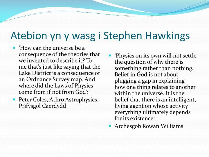 Atebion yn y wasg i Stephen Hawkings