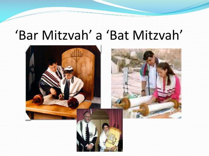 'Bar Mitzvah' a 'Bat Mitzvah'