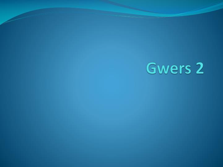 Gwers 2