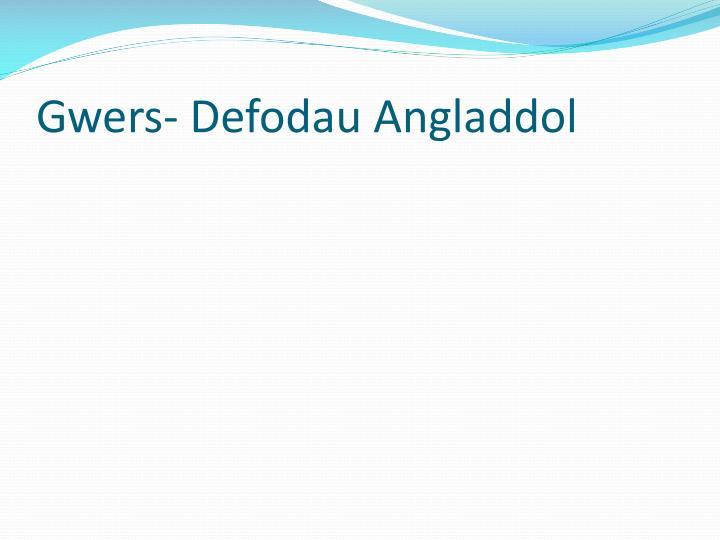 Gwers- Defodau Angladdol