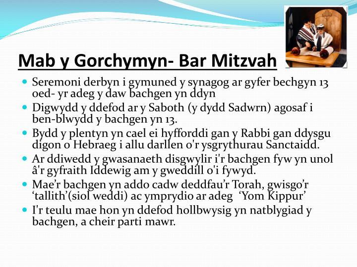 Mab y Gorchymyn- Bar Mitzvah