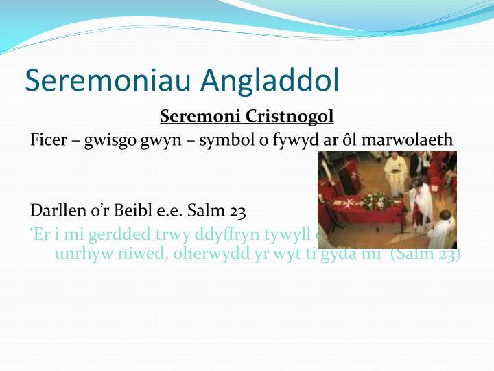 Seremoniau Angladdol
