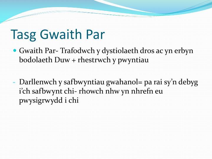 Tasg Gwaith Par