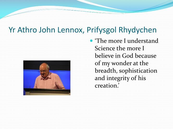 Yr Athro John Lennox, Prifysgol Rhydychen