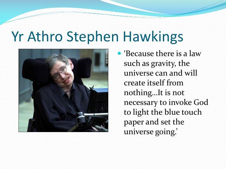 Yr Athro Stephen Hawkings