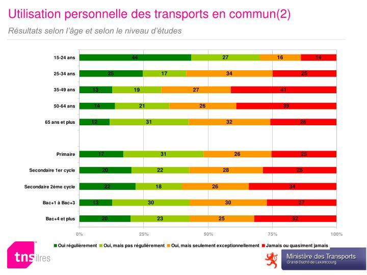 Utilisation personnelle des transports en commun(2)
