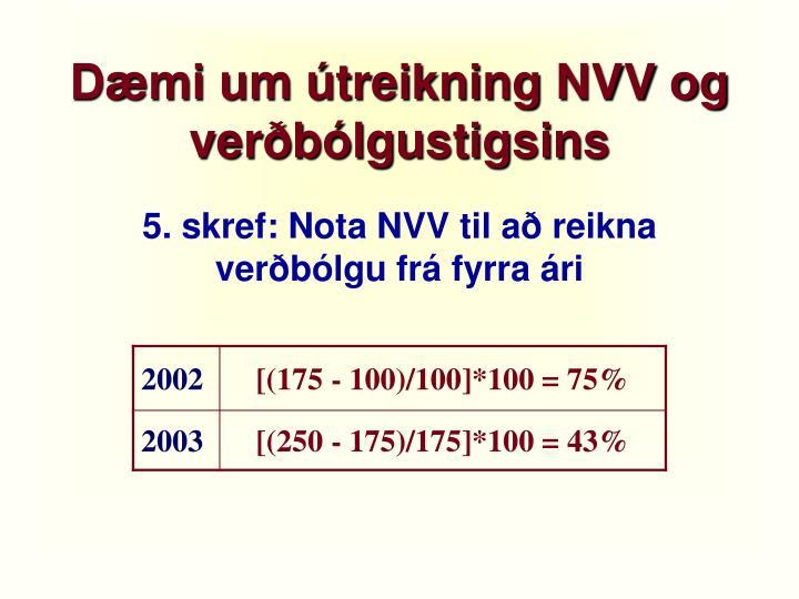 Dæmi um útreikning NVV og verðbólgustigsins