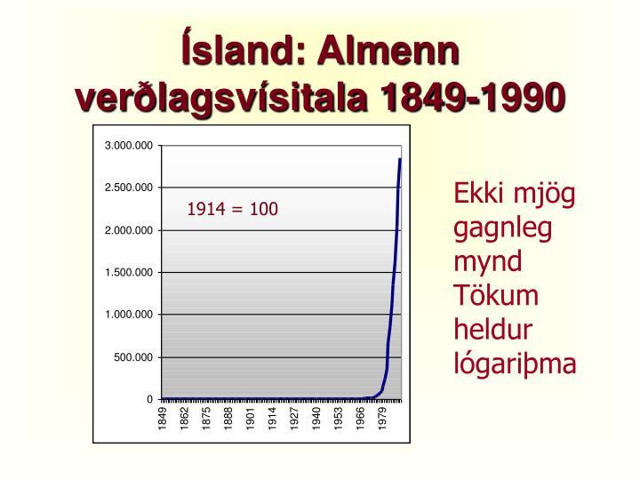 Ísland: Almenn verðlagsvísitala 1849-1990