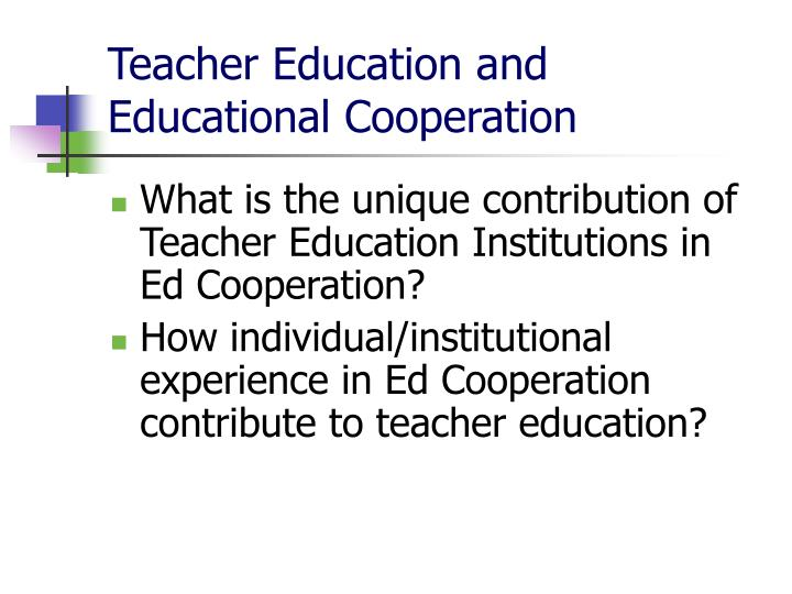 Teacher Education and Educational Cooperation