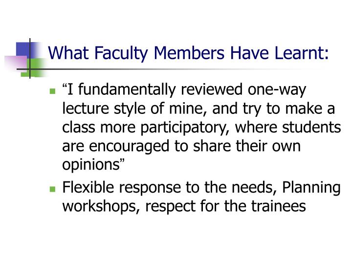 What Faculty Members Have Learnt: