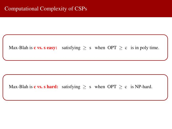 Computational Complexity of CSPs