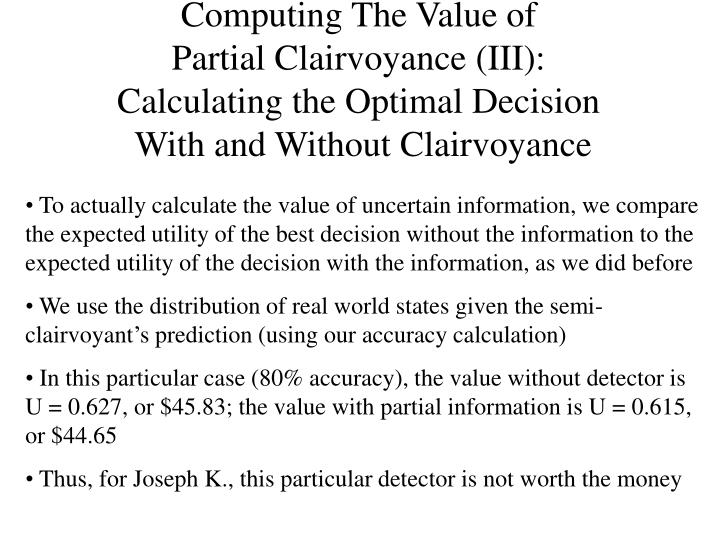 Computing The Value of