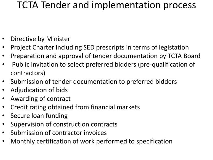 TCTA Tender and implementation process