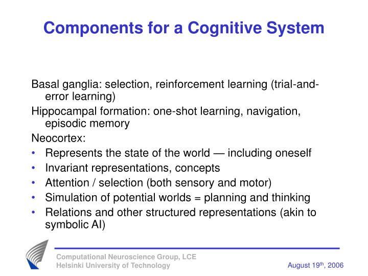 Components for a Cognitive System