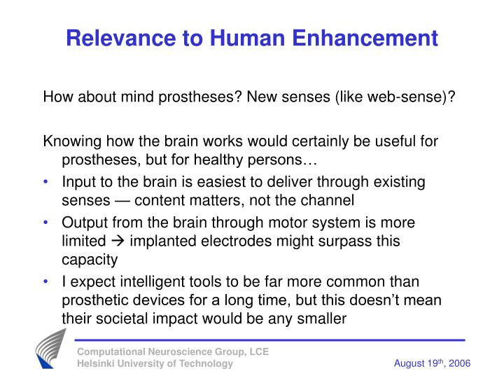 Relevance to Human Enhancement