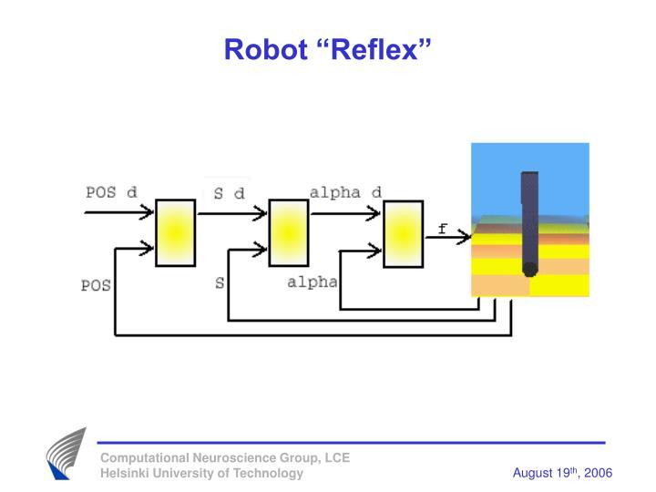 """Robot """"Reflex"""""""