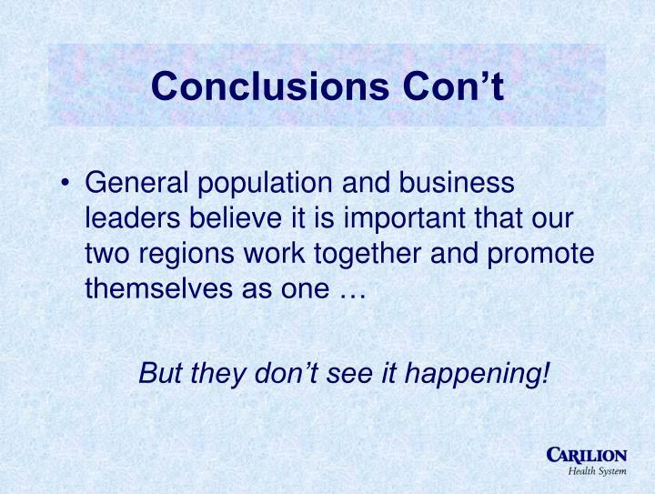 Conclusions Con't