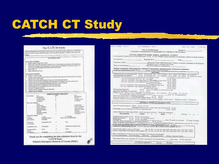 CATCH CT Study