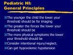 pediatric hi general principles