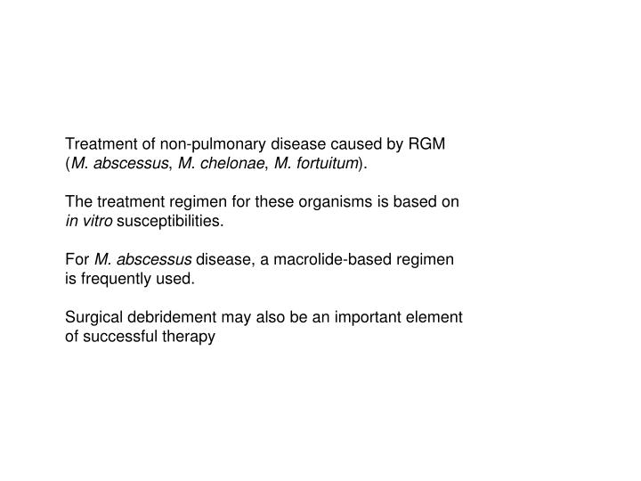 Treatment of non-pulmonary disease caused by RGM