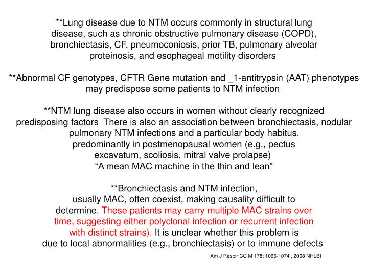 **Lung disease due to NTM occurs commonly in structural lung