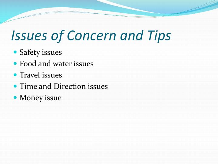 Issues of Concern and Tips