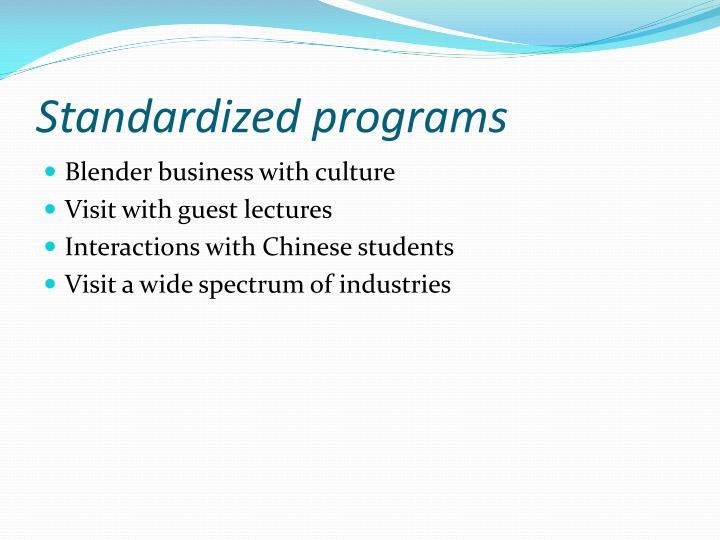 Standardized programs
