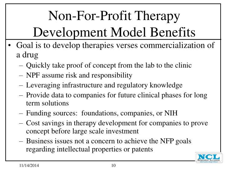 Goal is to develop therapies verses commercialization of a drug