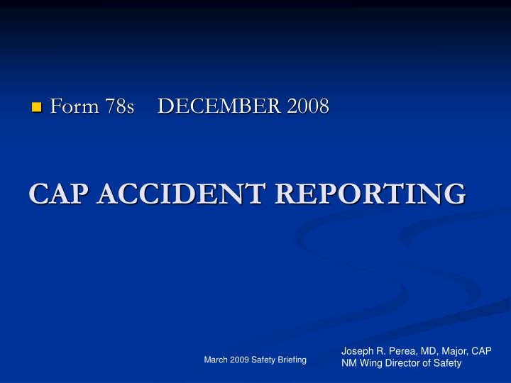 CAP ACCIDENT REPORTING