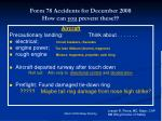 form 78 accidents for december 2008 how can you prevent these