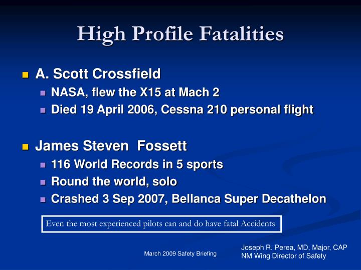 High Profile Fatalities