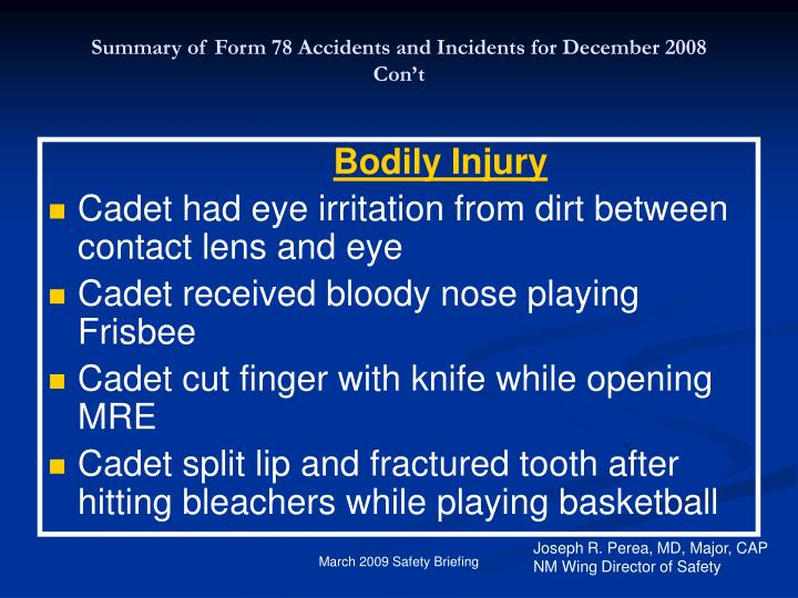 Summary of Form 78 Accidents and Incidents for December 2008