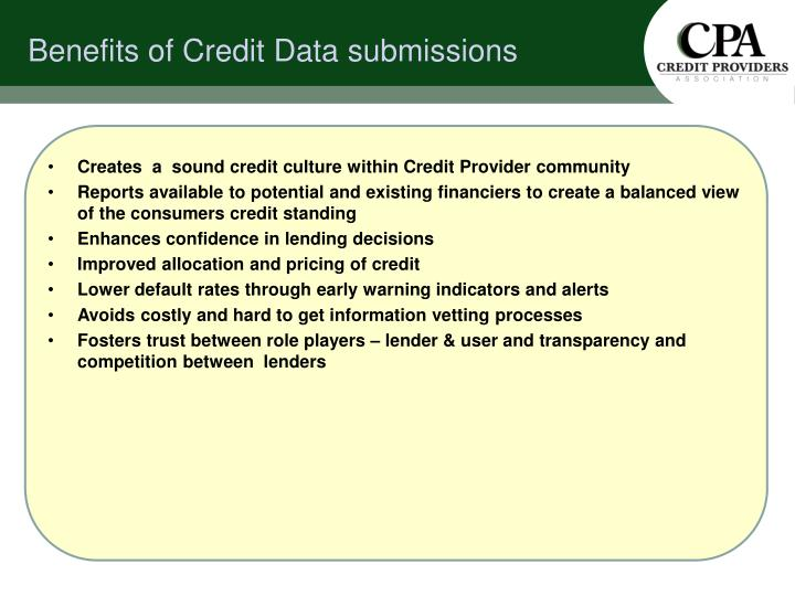 Creates  a  sound credit culture within Credit Provider community