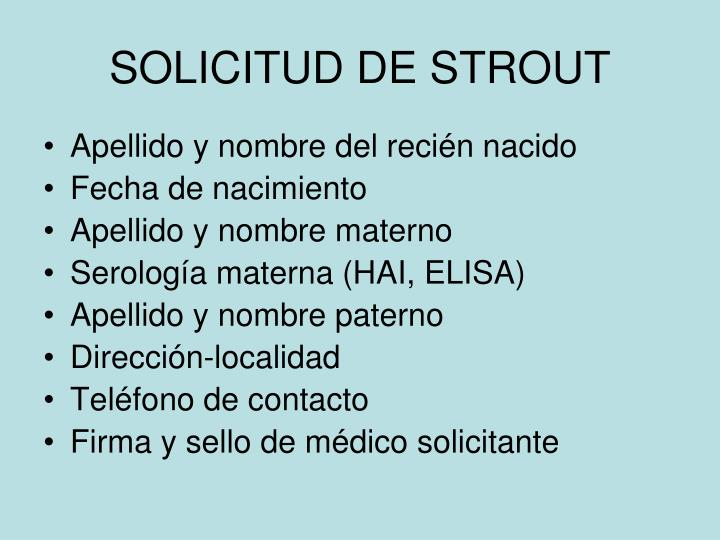 SOLICITUD DE STROUT