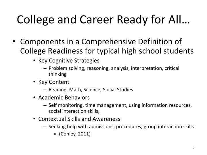College and Career Ready for All…