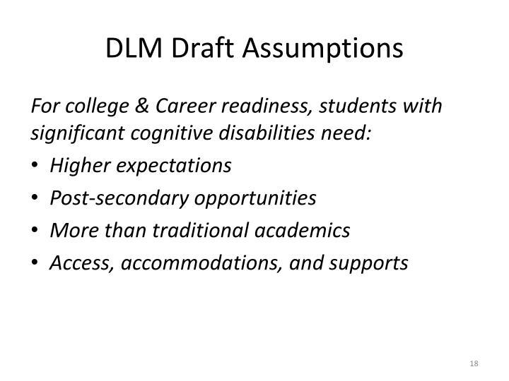 DLM Draft Assumptions