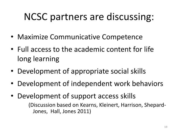 NCSC partners are discussing: